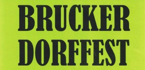Dorffest Bruck